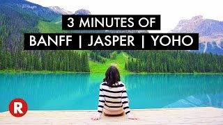 3 Minutes of Banff, Jasper & Yoho National Parks // Travel to Canada 🇨🇦