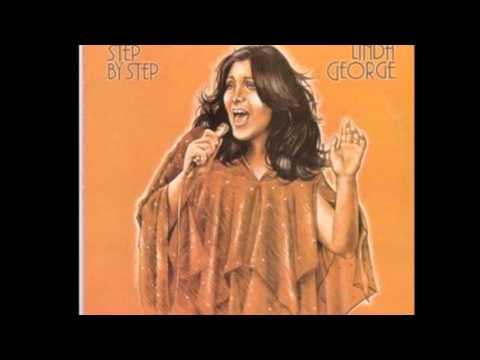 Linda George - Goin Thru Some Changes