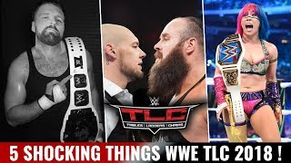5 Shocking Twist/Turns At TLC 2018 ! WWE TLC 2018 Highlights Results Predictions Match Card !