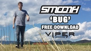 Smooth - Bug (Free Download)
