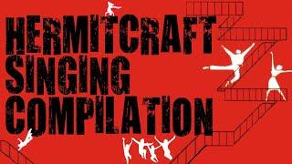 Hermitcraft Singing Compilation