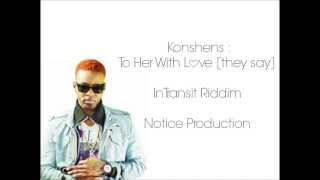 Konshens - To Her With Love (They Say) [Lyrics]