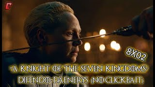 "Game of Thrones 8x02 ""A Knight of the Seven Kingdoms"" Analisi - Difendo Daenerys (NO CLICKBAIT!)"