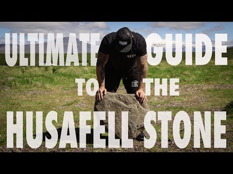 ULTIMATE GUIDE TO THE HUSAFELL STONE