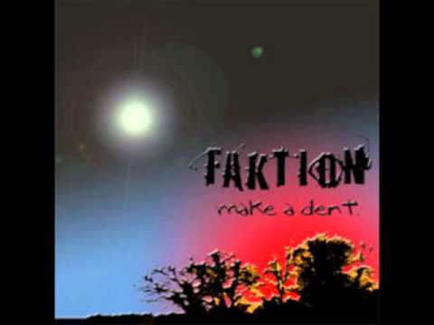 Faktion - Always Wanting More