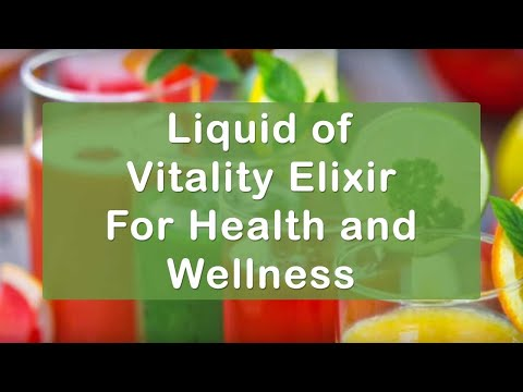 Liquid of Vitality Elixir For Health and Wellness | Dr. Robe
