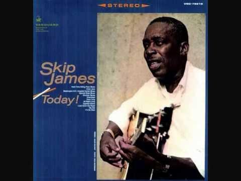 Skip James - I'm so glad