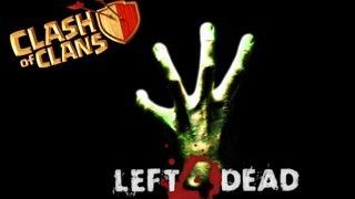 Clash of clans meets Left 4 Dead