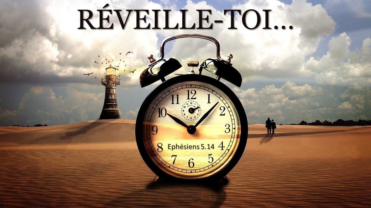 RÉVEILLE-TOI !