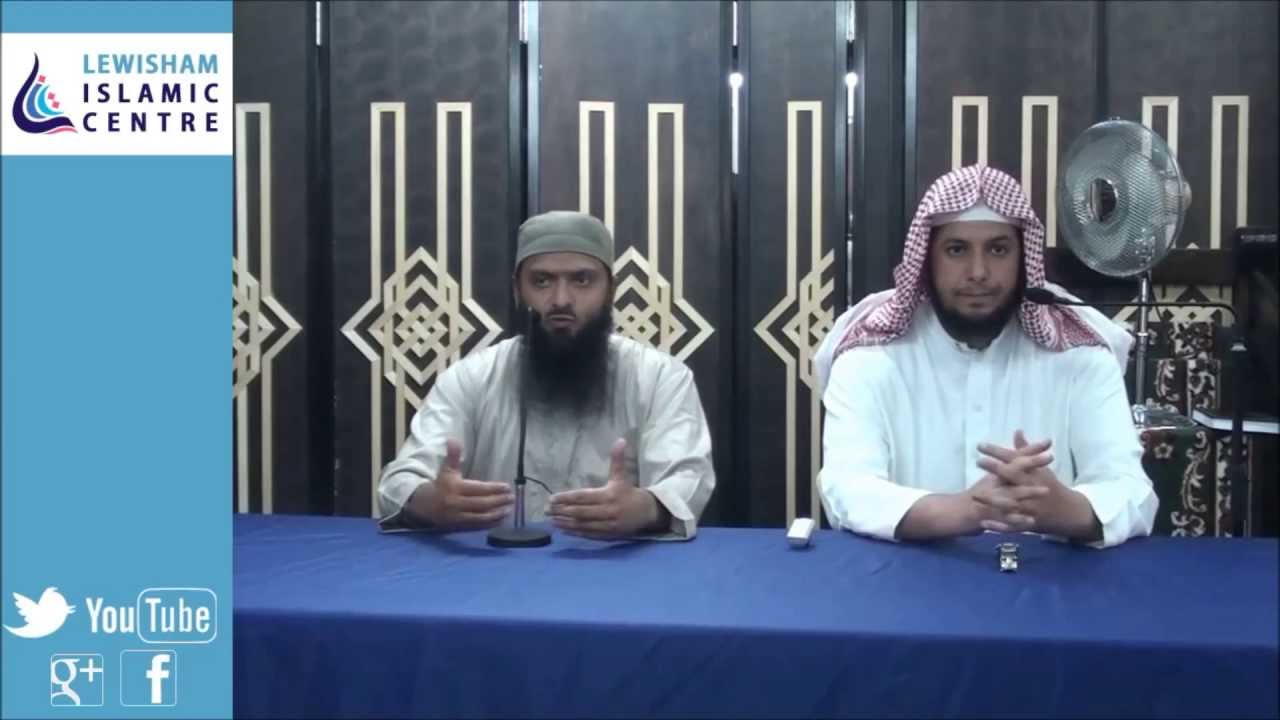 Lewisham Islamic Centre The Importance of Du a Part 1 by Sh