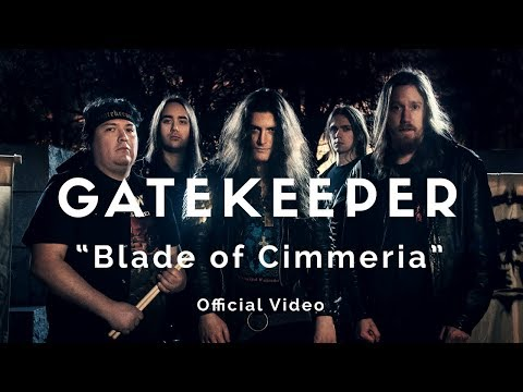 "Gatekeeper ""Blade of Cimmeria"" (OFFICIAL VIDEO)"