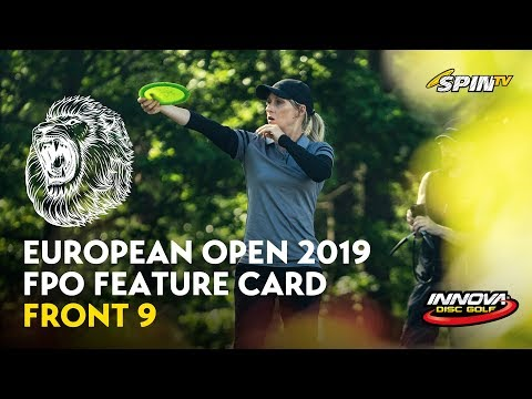 European Open 2019 FPO Feature Card Round 1 Front 9 (Tattar, Salonen, Pierce, Allen)
