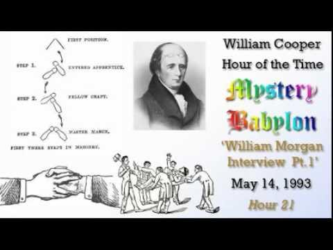 William Cooper - Mystery Babylon #21: William Morgan Interview 1/3