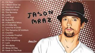 Jason Mraz Greatest Hits Full Album - Best Of Jason Mraz