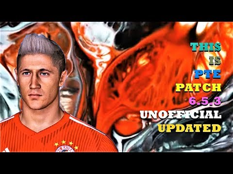 PTE PATCH 6.5 3 UNOFFICIAL UPDATE [Download & Install] | PES 2017