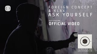 Foreign Concept & KLAX - Ask Yourself [Official Video]