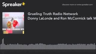 Donny LaLonde and Ron McCormick talk Modern Medicine v.s Natural Medicine