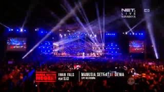 NETKonserSurabaya Iwan Fals ft Superman Is Dead - Manusia Setengah Dewa Full HD