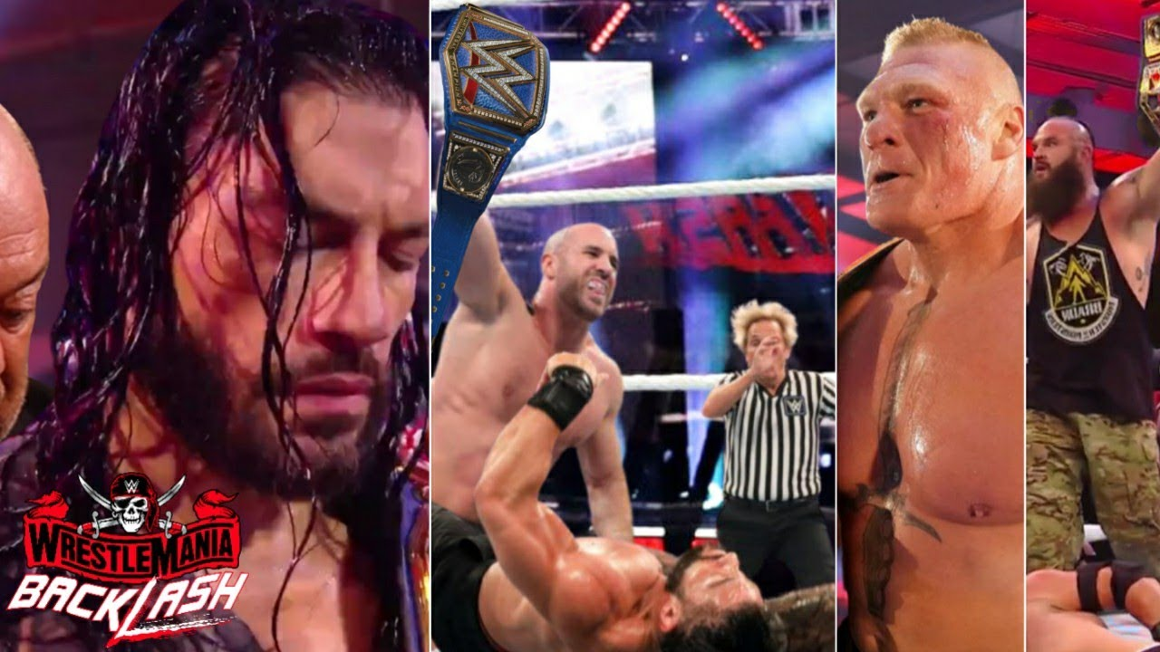 WWE WrestleMania Backlash 2021 - Cesaro Wins Universal Championship to Roman Reigns | Brock Returns