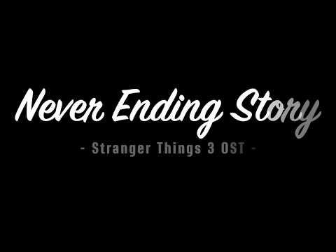 Stranger Things 3 OST - Never Ending Story (Lyrics) Dustin & Suzie