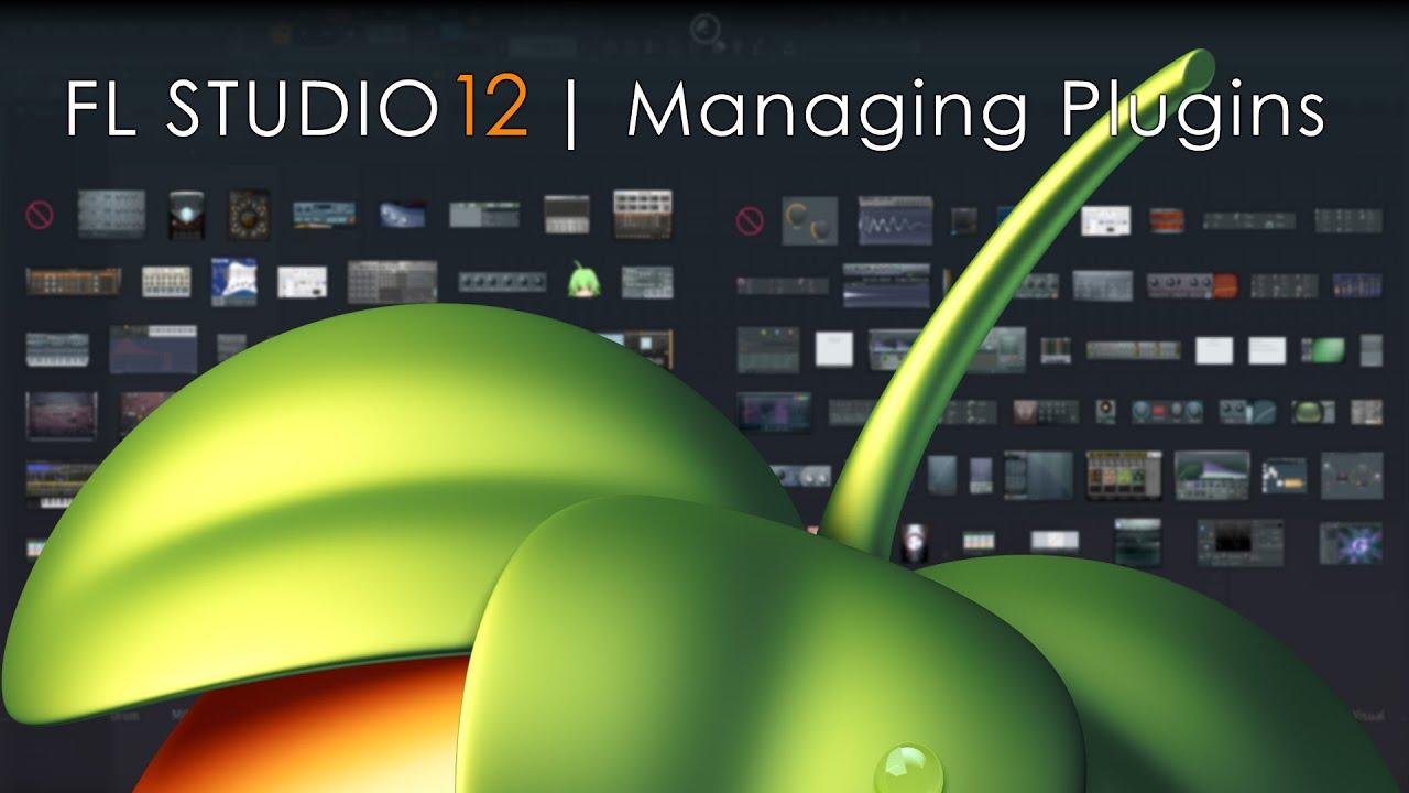 FL Studio 12 | Managing VST & Native Plugins