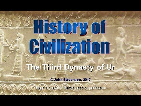 History of Civilization 9:  The Third Dynasty of Ur