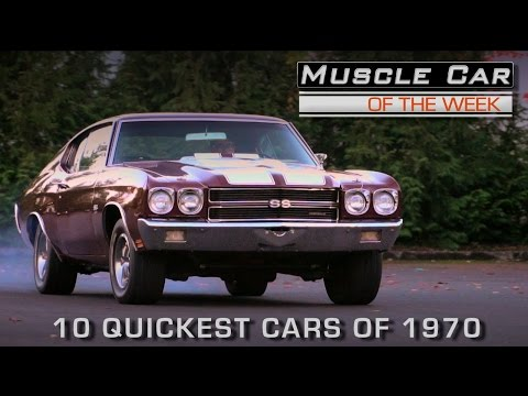 10 Quickest Cars of 1970: Muscle Car Of The Week Episode #201