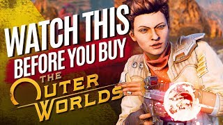 Watch This Before You Buy The Outer Worlds
