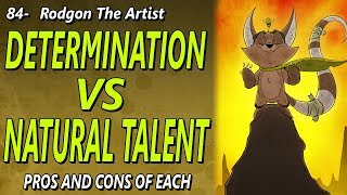 Determination vs Natural talent