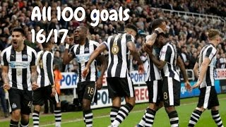 Newcastle United | All 100 Goals 16/17