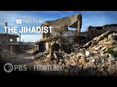 The Jihadist (full documentary)   FRONTLINE
