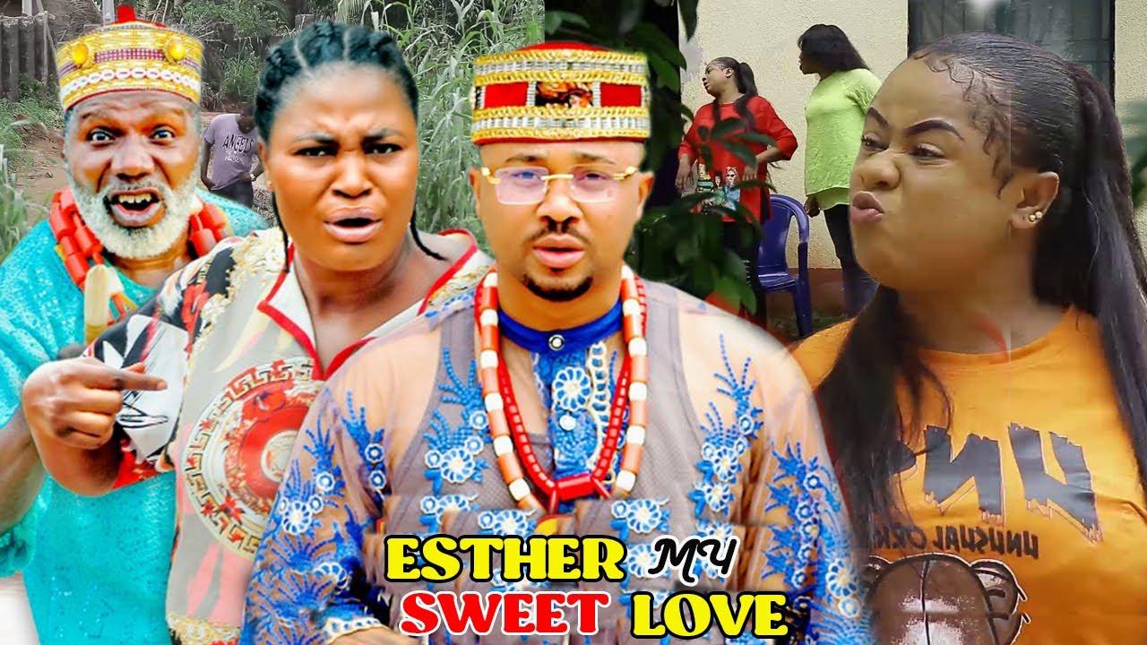 Download ESTHER MY SWEET LOVE SEASON 7&8 (NEW MOVIE) - CHIZZY ALICHI 2021 LATEST NIGERIAN NOLLYWOOD MOVIE