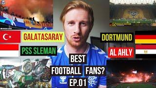 BEST FOOTBALL FANS EP 01 GALATASARAY v PSS SLEMAN v DORTMUND v AL AHLY BEST ULTRAS REACTION