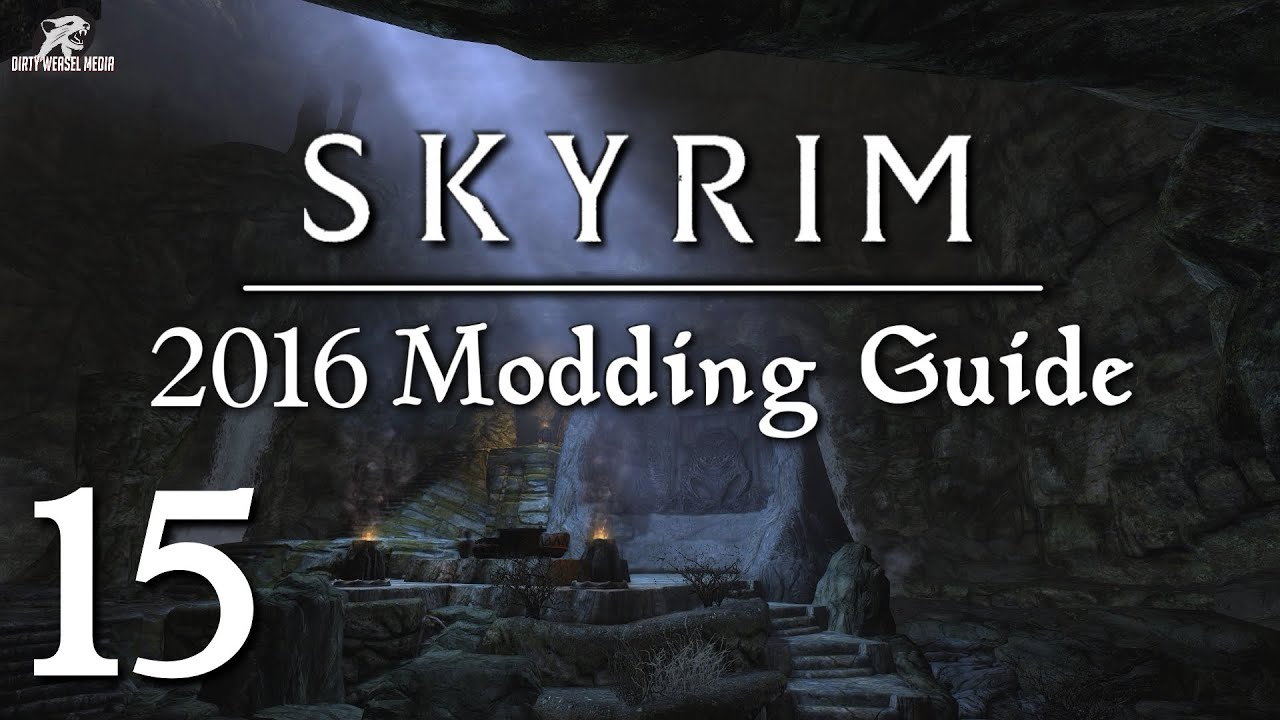 2016 skyrim modding guide ep 15 lighting mods rlo vs elfx vs