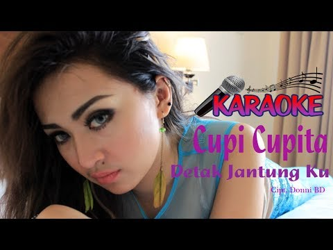 Cupi Cupita  - Detak Jantung Ku ( Karaoke )