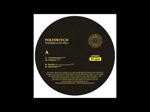Polyswitch - Uknowassup