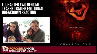 IT: CHAPTER 2 (Official Teaser Trailer) The Popcorn Junkies Family (EMOTIONAL BREAKDOWN) REACTION!!
