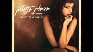 Watch Jillette Johnson When The Ship Goes Down video