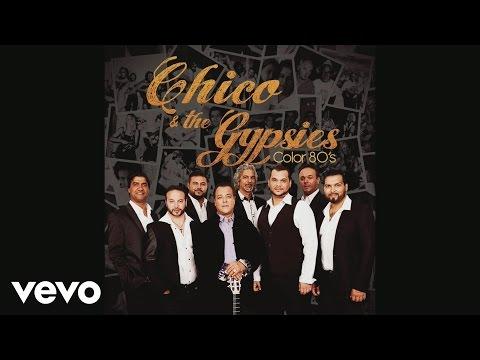 Chico & The Gypsies - La gitane (Audio)