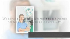 Emergency Dentists Deerfield Beach FL – 1 (855) 411-0348 – Find A 24 Hour Dentist