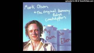 Mark Olson and The Original Harmony Ridge Creekdippers  - Someone to Talk With