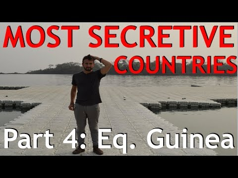 Inside The World's MOST SECRETIVE Countries (Part 4: Equatorial Guinea)