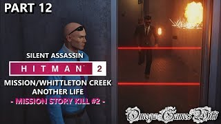【PS4 Pro】HITMAN 2 - #12 MISSION:アナザーライフ・MISSION STORY KILL②/ANOTHER LIFE(Pro/Silent Assassin)