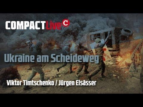 Ukraine am Scheideweg - COMPACT Live mit Viktor Timtschenko und Jürgen Elsässer