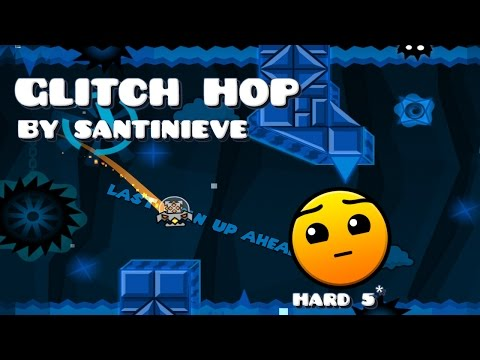 Geometry Dash 2.0 Glitch Hop Full Level!