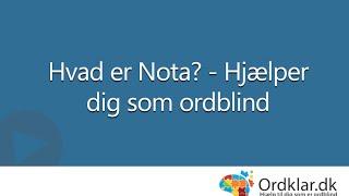 Hvad er Nota? - Hjælper dig som ordblind