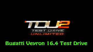 Test Drive Unlimited 2 PS3 - Bugatti Veyron 16.4 Test Drive