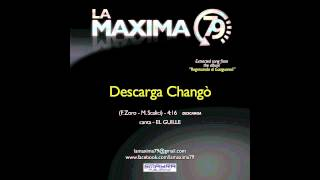 LA MAXIMA 79 - DESCARGA CHANGO' (Official Video)