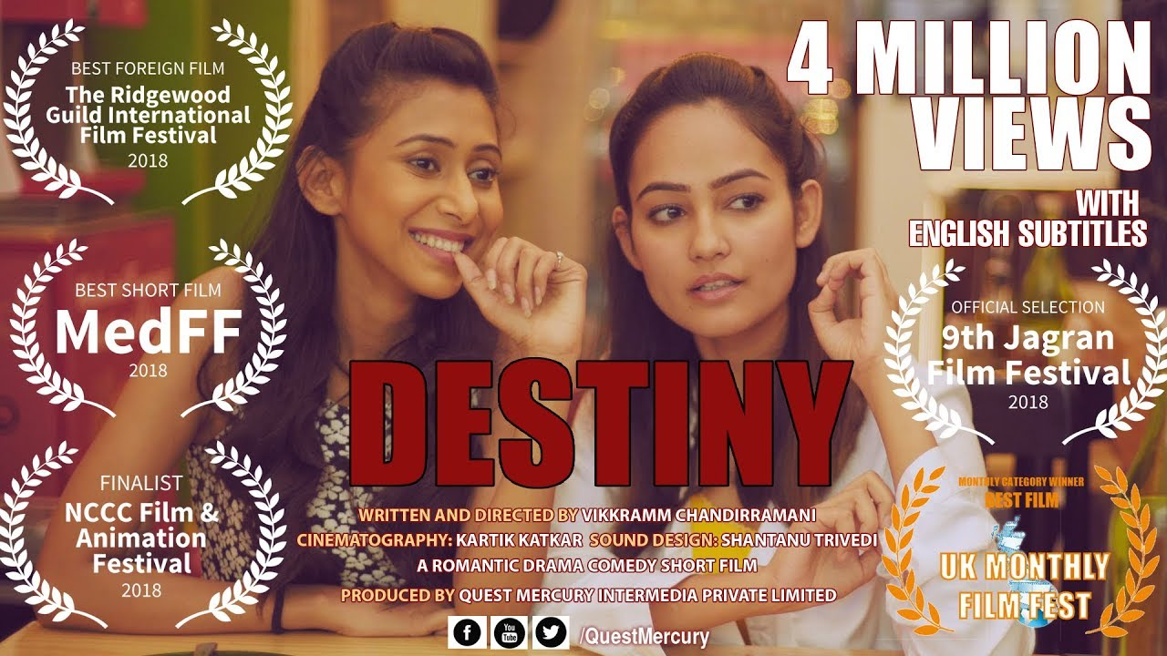Destiny - Award Winning Hindi Romantic Drama Comedy Short Film
