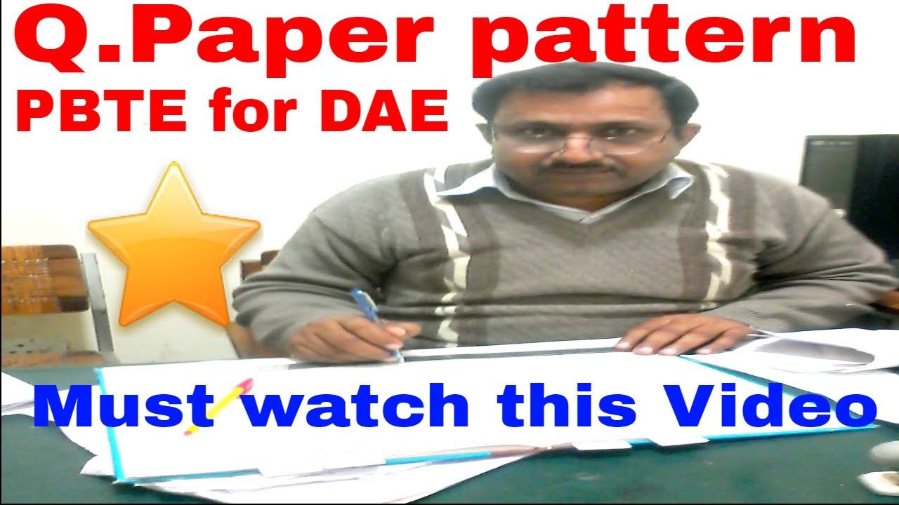 Question paper pattern of PBTE for DAE